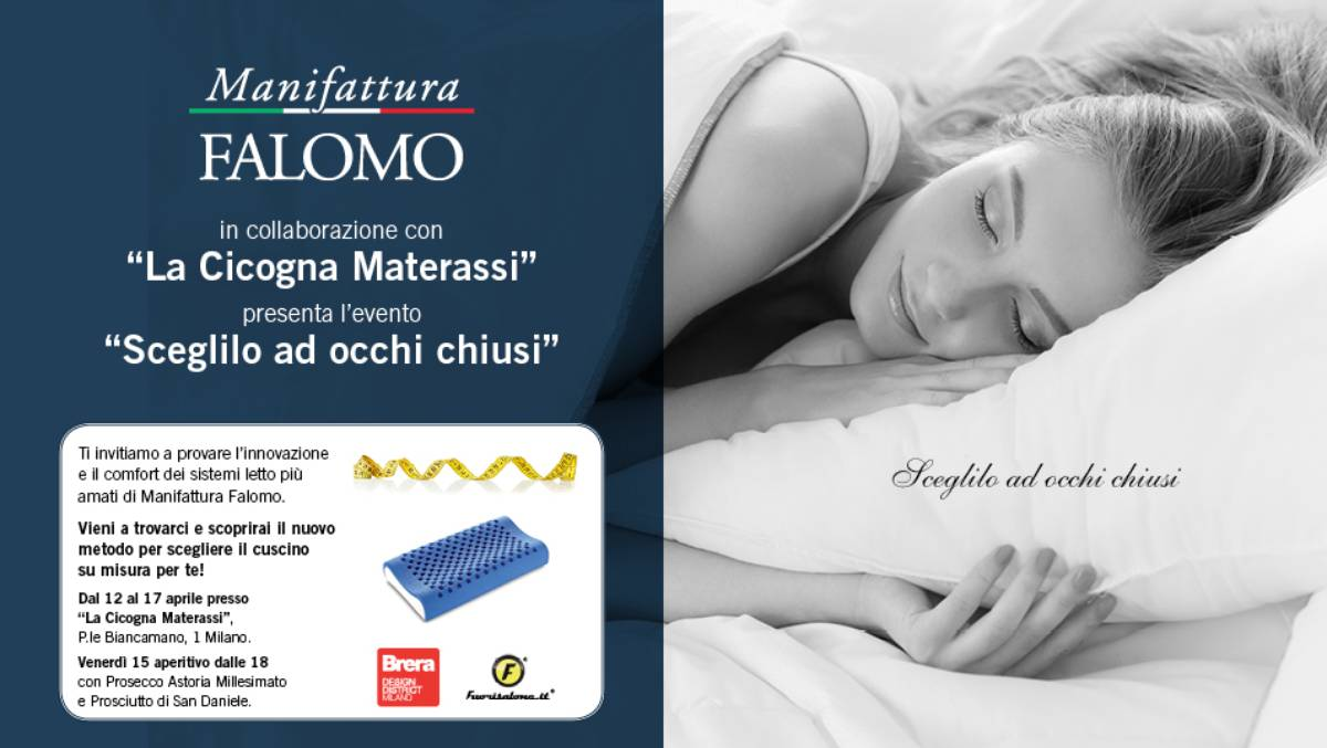 Materasso Balance Deluxe Falomo.Manifattura Falomo Choose With Your Eyes Closed Fuorisalone It