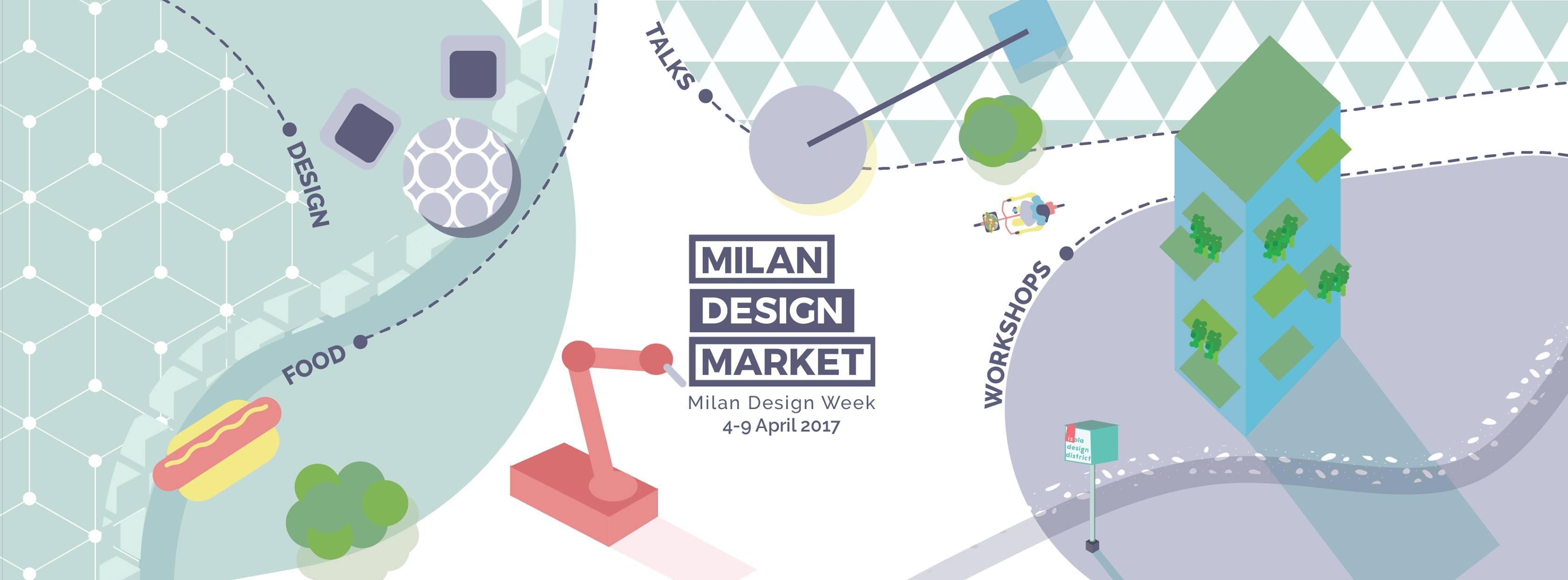 Isola design district 1 milan design market for Eventi milano aprile 2017